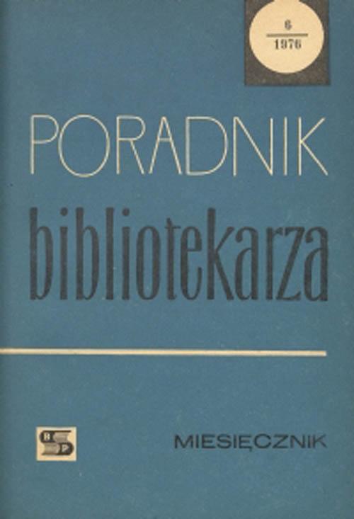 Okładka Poradnik Bibliotekarza 1976, nr 6