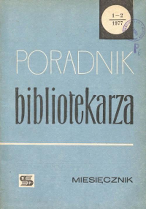 Okładka Poradnik Bibliotekarza 1977, nr 1-2