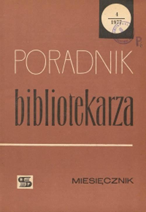 Okładka Poradnik Bibliotekarza 1977, nr 4