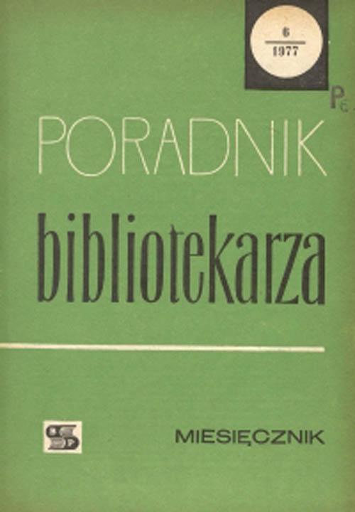 Okładka Poradnik Bibliotekarza 1977, nr 6