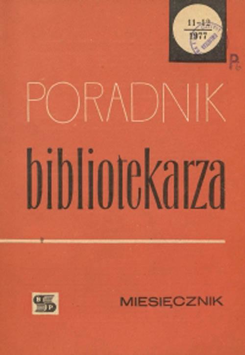 Okładka Poradnik Bibliotekarza 1977, nr 11-12