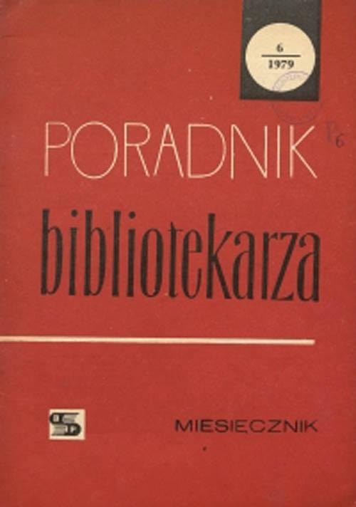 Okładka Poradnik Bibliotekarza 1979, nr 6