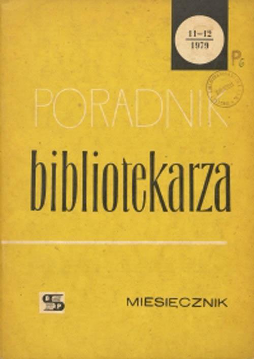 Okładka Poradnik Bibliotekarza 1979, nr 11-12