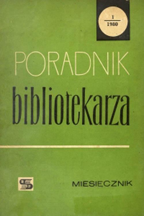 Poradnik Bibliotekarza 1980, nr 1