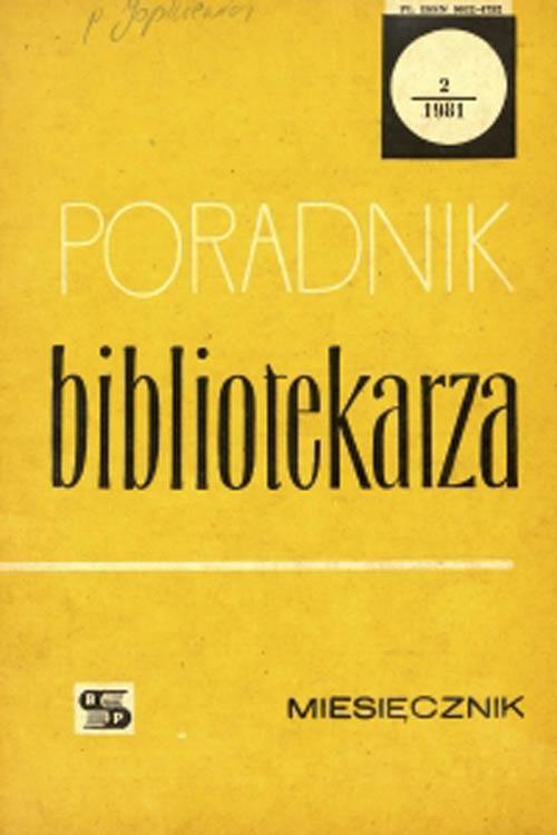 Okładka Poradnik Bibliotekarza 1981, nr 2