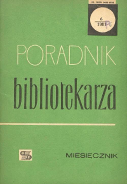 Okładka Poradnik Bibliotekarza 1981, nr 6