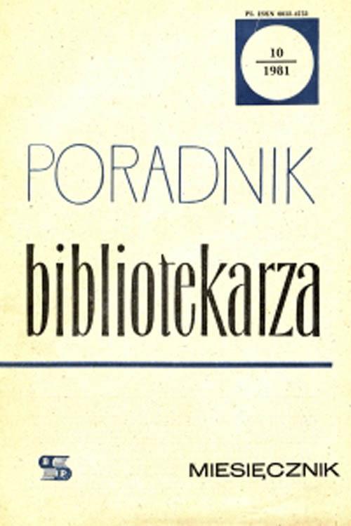 Poradnik Bibliotekarza 1981, nr 10