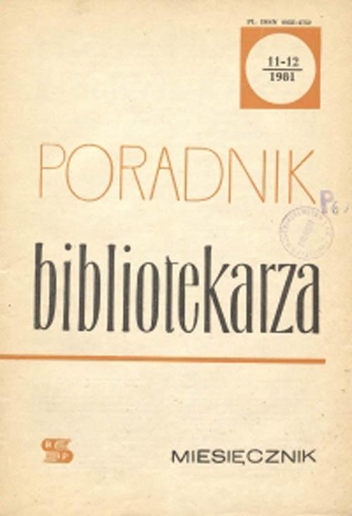 Poradnik Bibliotekarza 1981, nr 11-12