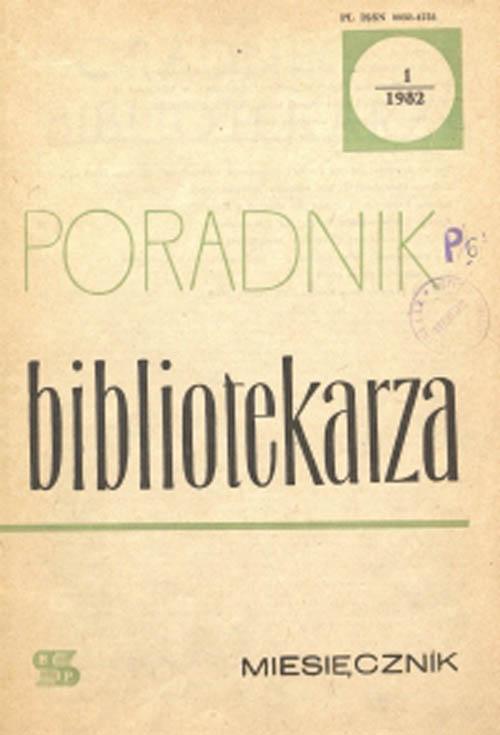 Poradnik Bibliotekarza 1982, nr 1