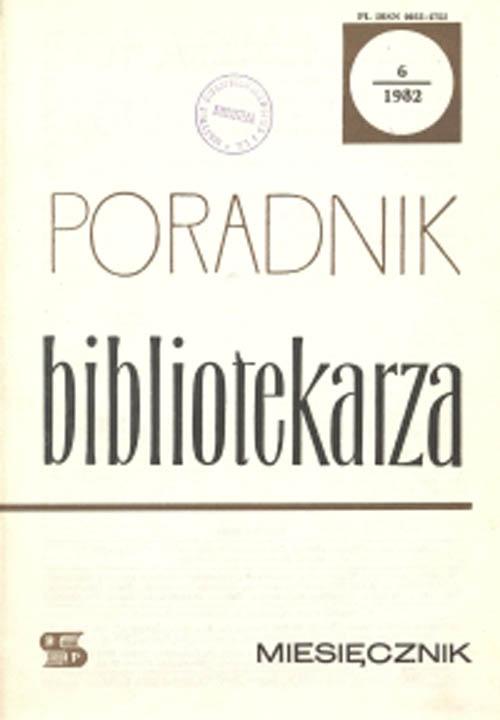 Okładka Poradnik Bibliotekarza 1982, nr 6