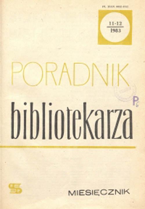 Poradnik Bibliotekarza 1983, nr 11-12