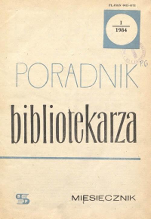 Okładka Poradnik Bibliotekarza 1984, nr 1
