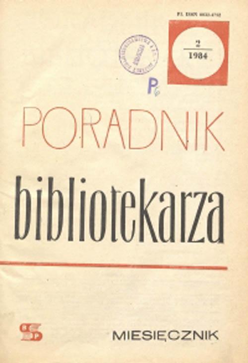 Okładka Poradnik Bibliotekarza 1984, nr 2