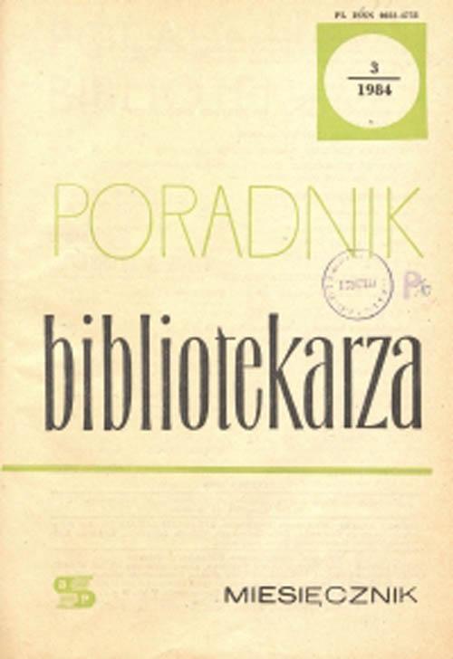 Okładka Poradnik Bibliotekarza 1984, nr 3
