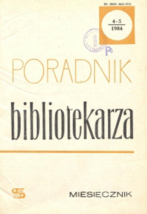 Okładka Poradnik Bibliotekarza 1984, nr 4-5