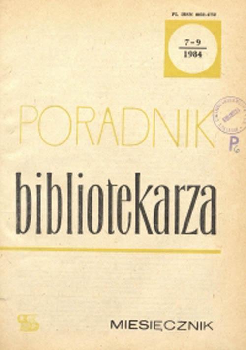 Okładka Poradnik Bibliotekarza 1984, nr 7-9