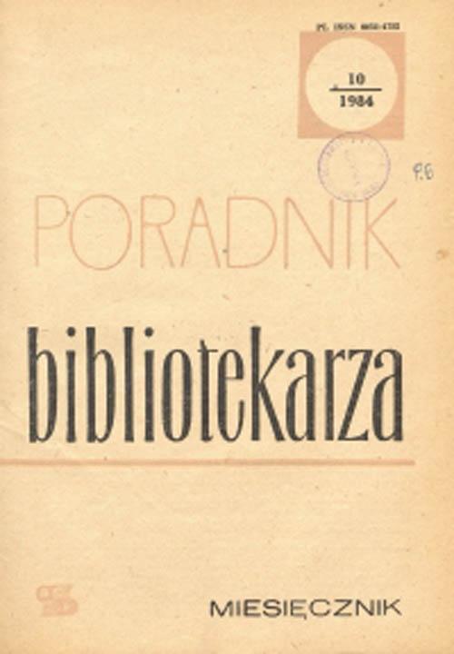 Okładka Poradnik Bibliotekarza 1984, nr 10