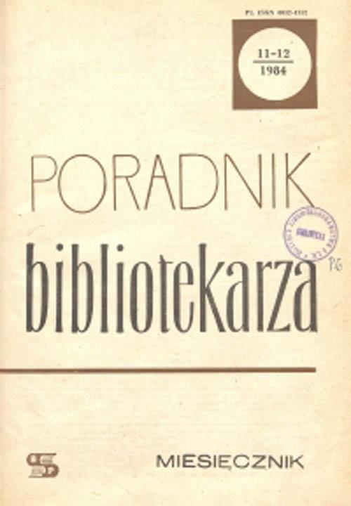 Poradnik Bibliotekarza 1984, nr 11-12