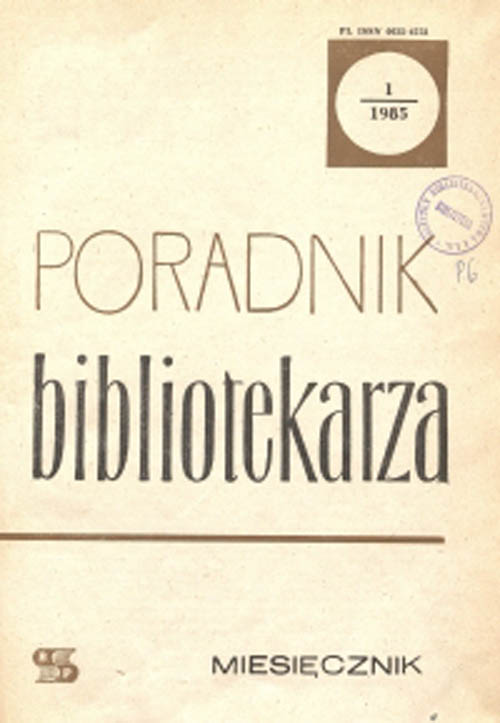 Poradnik Bibliotekarza 1985, nr 1