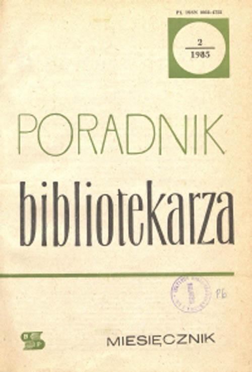 Poradnik Bibliotekarza 1985, nr 2