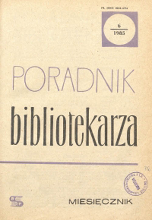 Okładka Poradnik Bibliotekarza 1985, nr 6