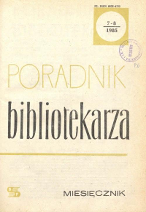 Okładka Poradnik Bibliotekarza 1985, nr 7-8