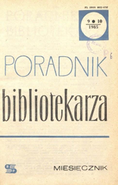 Poradnik Bibliotekarza 1985, nr 9-10