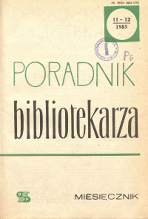 Poradnik Bibliotekarza 1985, nr 11-12