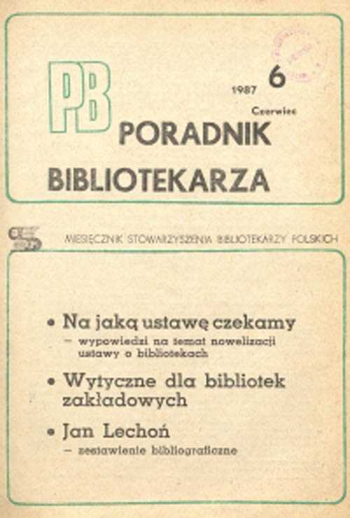 Poradnik Bibliotekarza 1987, nr 6