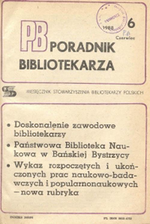 Poradnik Bibliotekarza 1988, nr 6