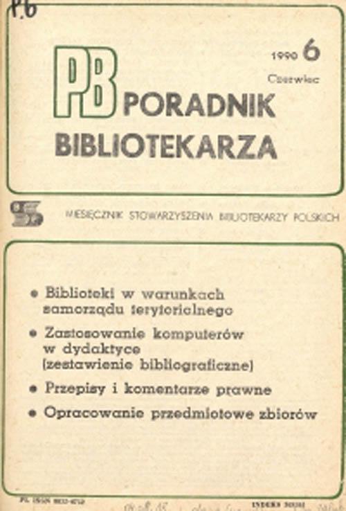 Okładka Poradnik Bibliotekarza 1990, nr 6
