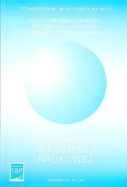 Zagadnienia Informacji Naukowej 2011, nr 1