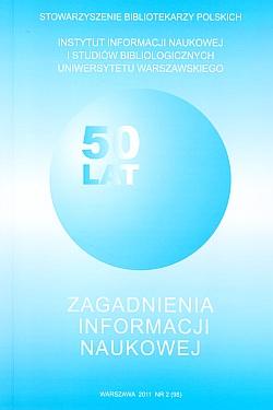 Zagadnienia Informacji Naukowej 2011, nr 2