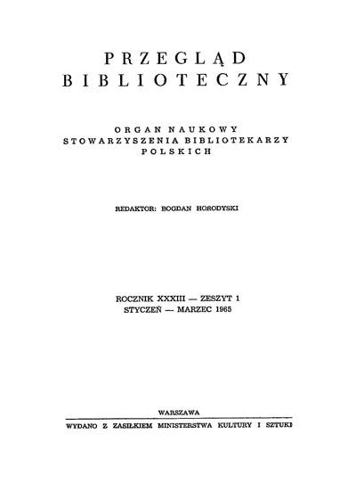 Przegląd Biblioteczny 1965, z. 1