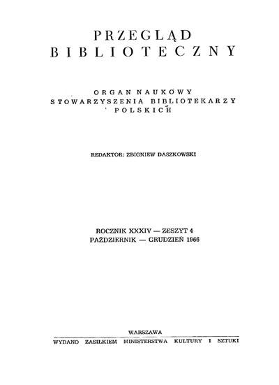 Przegląd Biblioteczny 1966, z. 4