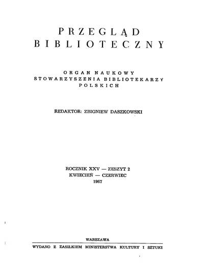 Przegląd Biblioteczny 1967, z. 2
