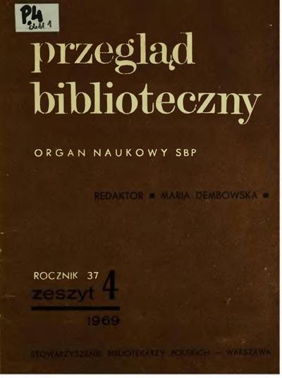 Przegląd Biblioteczny 1969, z. 4