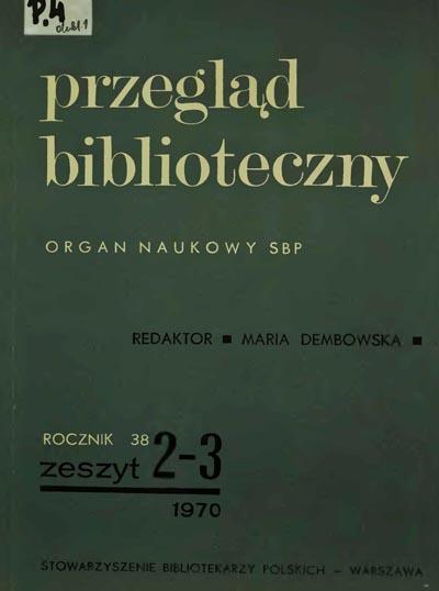 Przegląd Biblioteczny 1970, z. 2-3