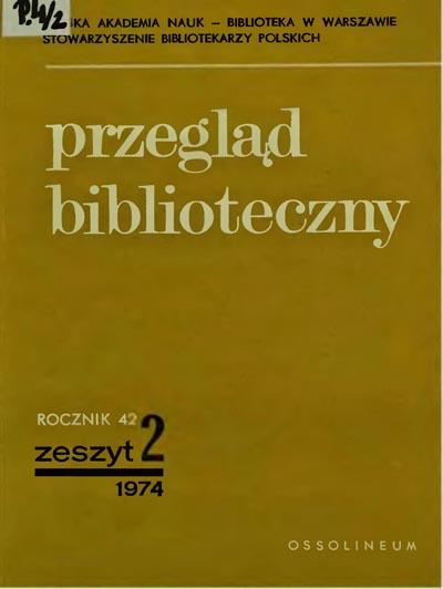 Przegląd Biblioteczny 1974, z. 2