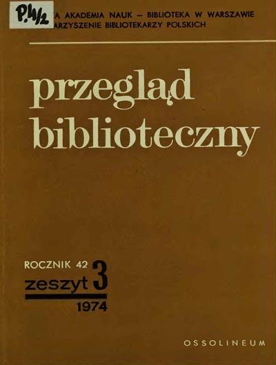 Przegląd Biblioteczny 1974, z. 3