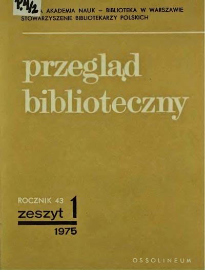 Przegląd Biblioteczny 1975, z. 1
