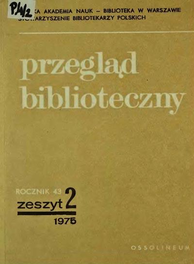 Przegląd Biblioteczny 1975, z. 2