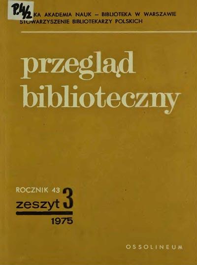 Przegląd Biblioteczny 1975, z. 3