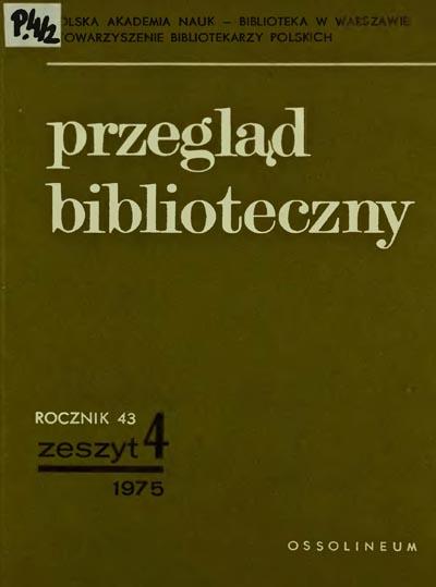 Przegląd Biblioteczny 1975, z. 4