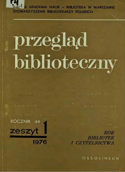 Przegląd Biblioteczny 1976, z. 1