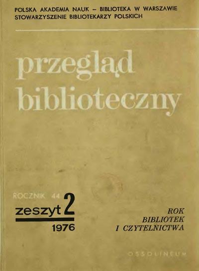 Przegląd Biblioteczny 1976, z. 2