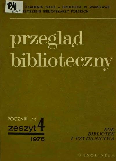 Przegląd Biblioteczny 1976, z. 4