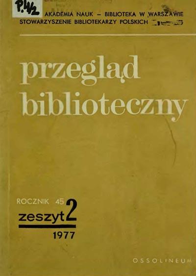 Przegląd Biblioteczny 1977, z. 2