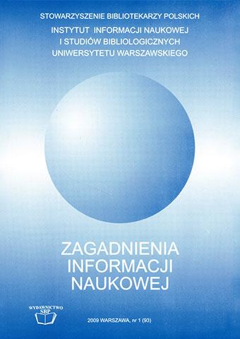 Zagadnienia Informacji Naukowej 2009, nr 1